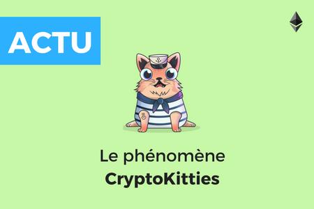 CryptoKitties - Les chatons virtuels qui mettent la blockchain à leurs pattes