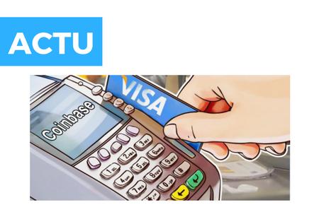 Visa et Worldpay prennent la responsabilité des prélèvements accidentels de Coinbase