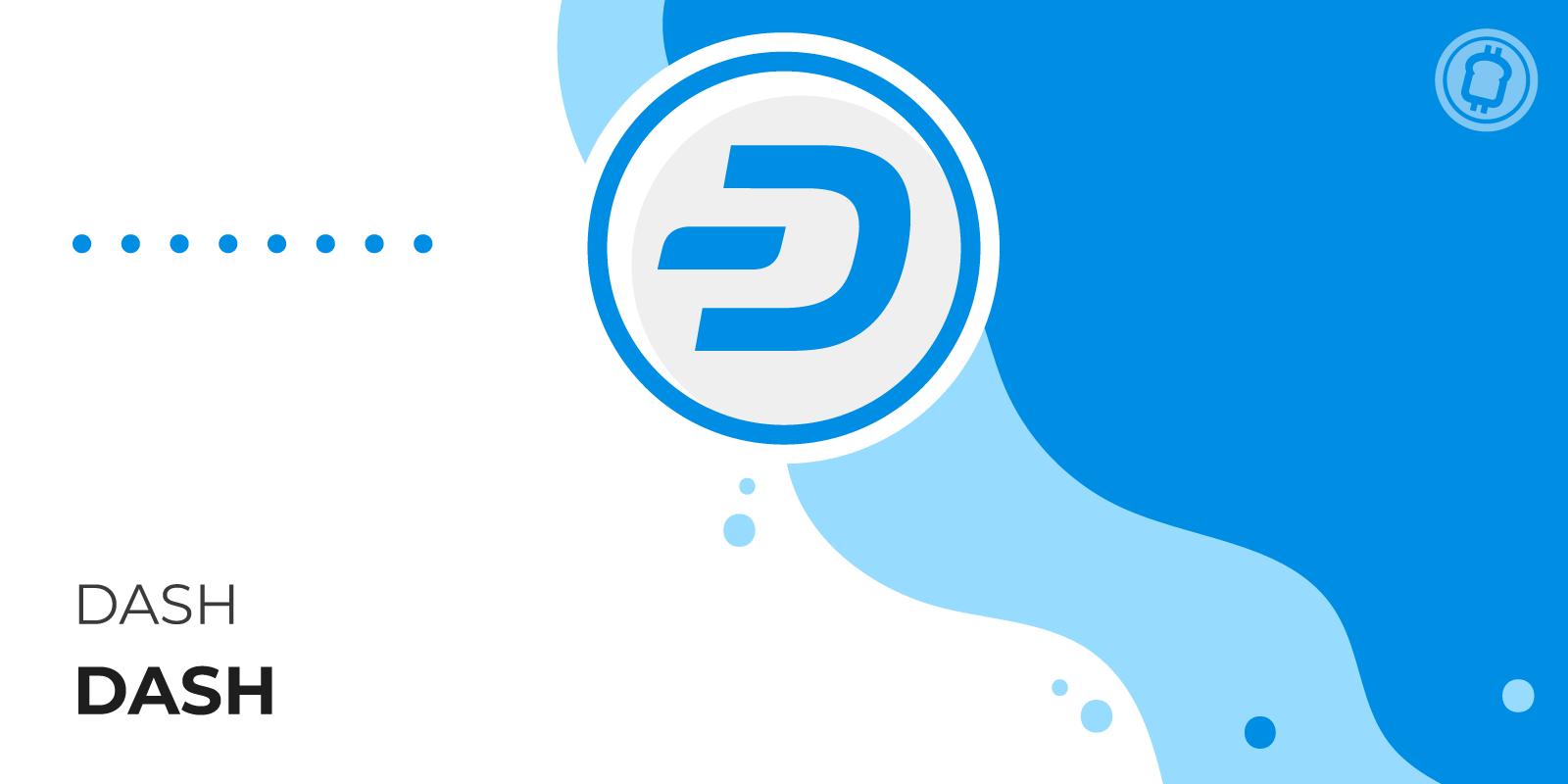 Qu'est-ce que la crypto-monnaie Dash (DASH) ?