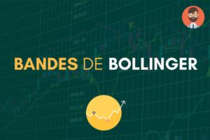 Comment utiliser les bandes de Bollinger ?