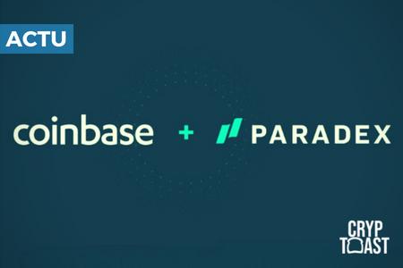 Coinbase achète la plateforme d'échange décentralisée Paradex