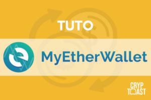 Tutoriel MyEtherWallet