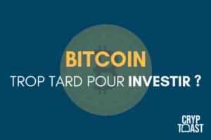 bitcoin-btc-est-il-trop-tard-pour-investir