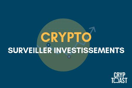 Crypto-monnaies : comment surveiller ses investissements ?
