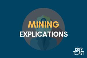 C'est quoi le mining ?