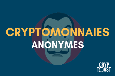 Le top 8 des crypto-monnaies anonymes