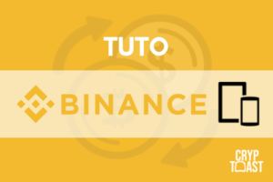 Tutoriel Application Binance iOS/Android
