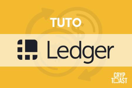 Tutoriel Ledger Nano S