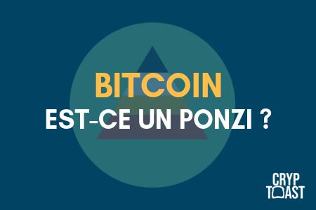 Pires arguments avancés contre le Bitcoin, épisode 1 : Le BTC est un PONZI