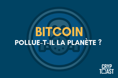 le bitcoin source de pollution