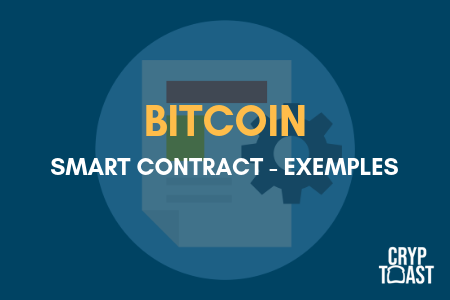 Exemples de smart contract dans Bitcoin