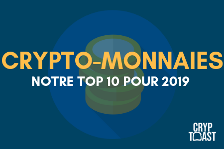Top 10 crypto-monnaies 2019