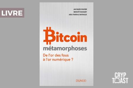 bitcoin métamorphoses de l'or des fous à l'or numérique