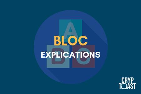 Qu'est-ce qu'un bloc ?