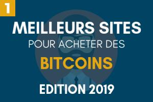 Classement : Top 10 des meilleurs sites pour acheter du Bitcoin en 2019