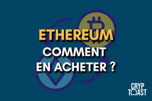 Comment acheter de l'Ethereum ?