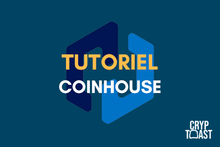Tutoriel Coinhouse