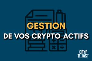 Gestion de vos crypto-actifs : portefeuilles et moteurs de recherche