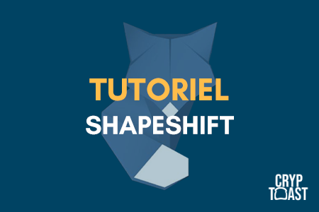 Tutoriel ShapeShift