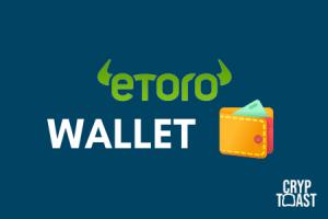 Avis eToro X - Le wallet de la plateforme éponyme