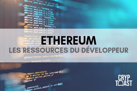 Les ressources du développeur Ethereum