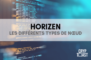 Le réseau de nœuds d'Horizen