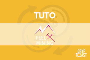 Tutoriel Feel Mining - Minage, Cloud Mining, Masternode