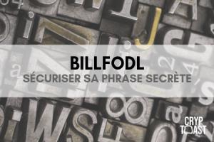 Billfodl, sécurisez vos phrases de récupération