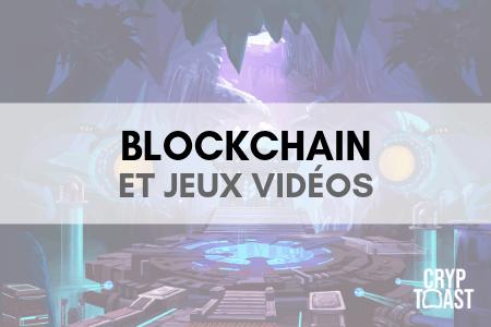 Blockchain et jeux vidéos