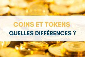 Quelle est la différence entre un coin et un token ?