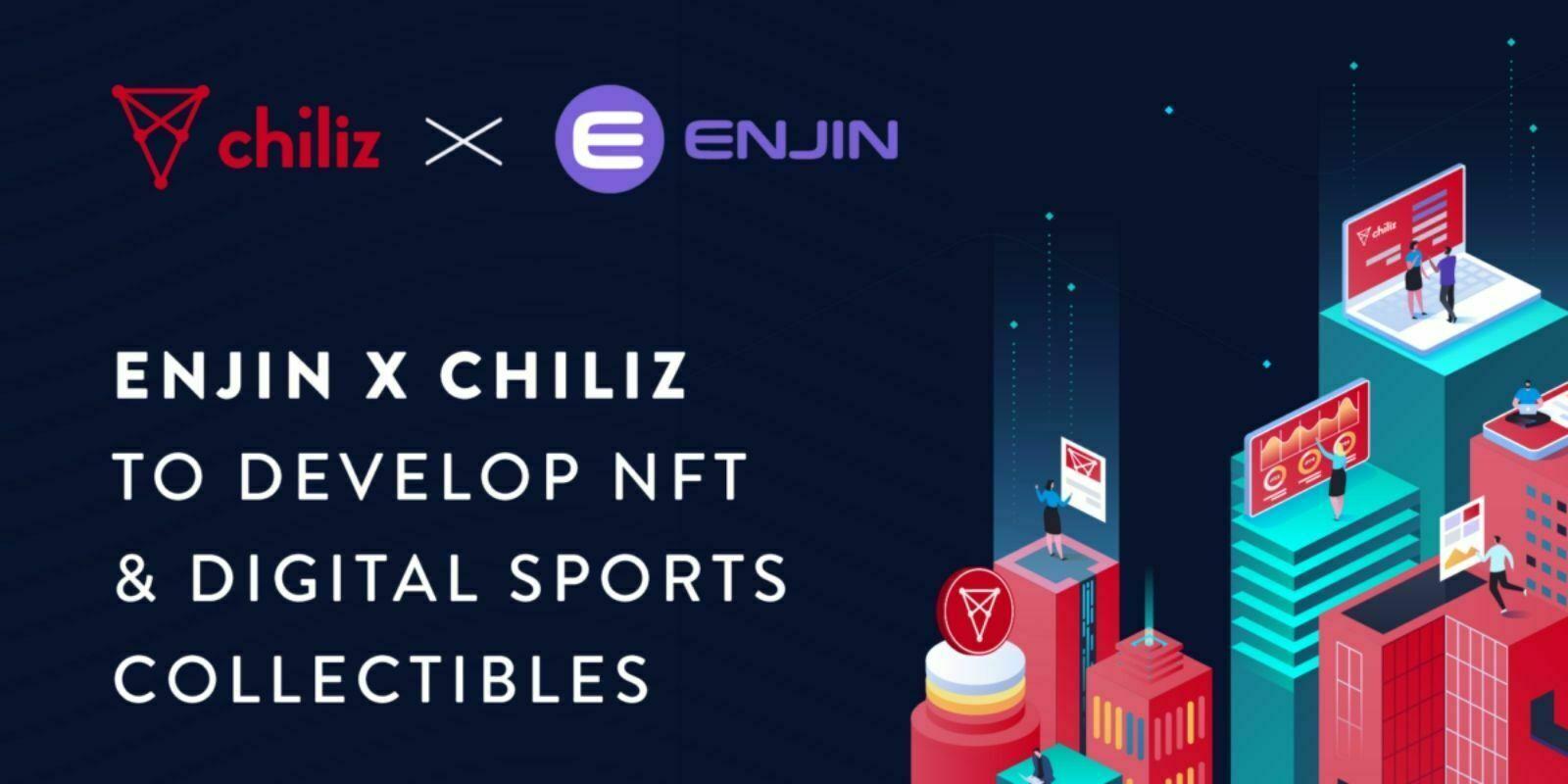 Chiliz collabore avec Enjin pour l'introduction de NFTs sur Socios.com