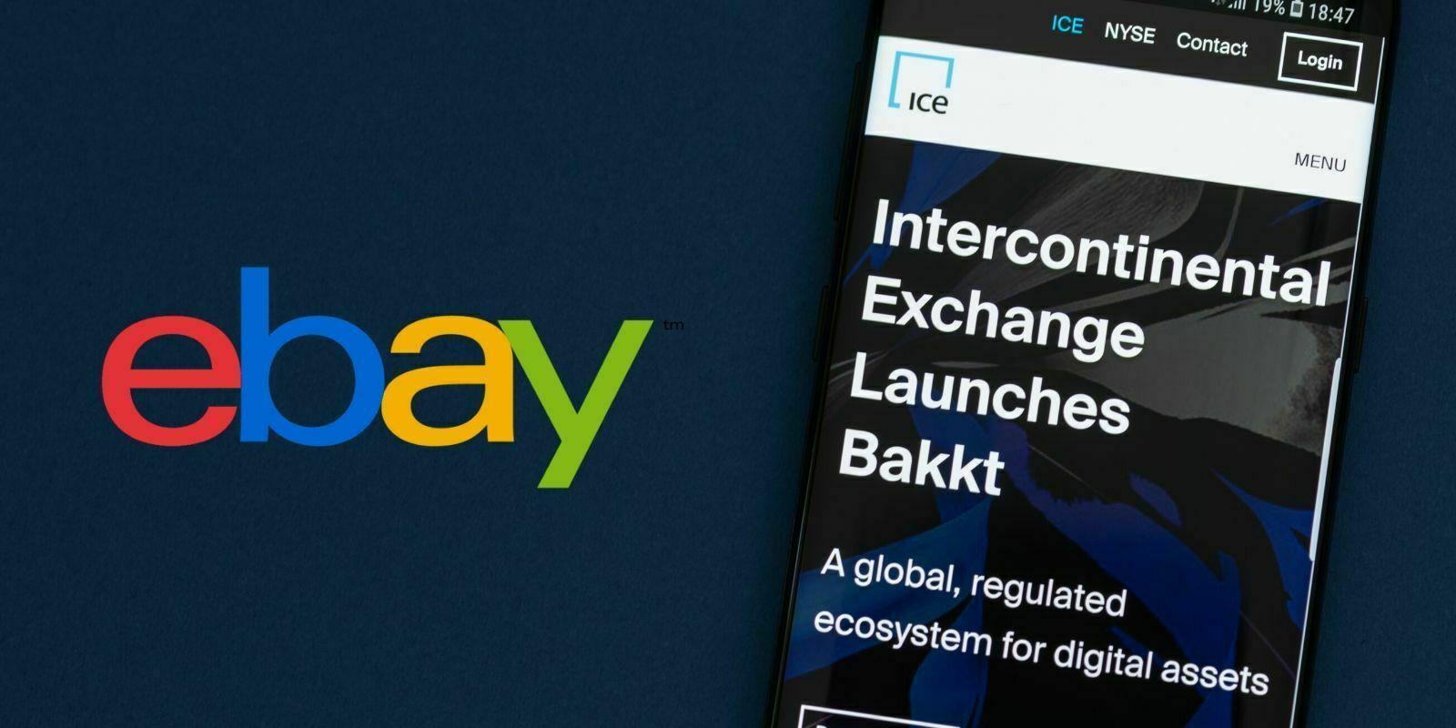 L'Intercontinental Exchange, l'opérateur de Bakkt, futur acquéreur d'eBay ?