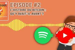 Podcast #2 - L'histoire du Bitcoin : Qu'y avait-il avant ?