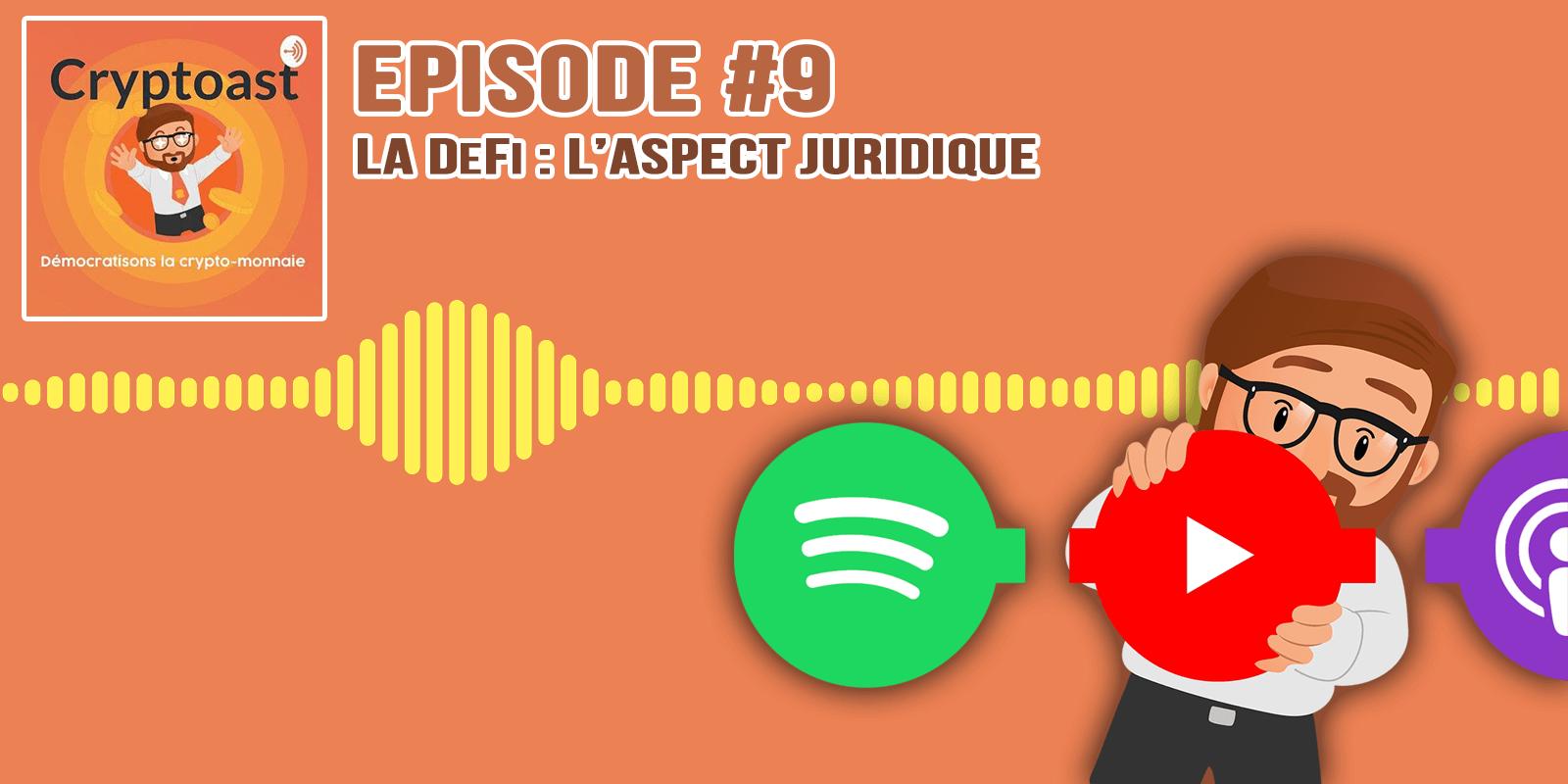 Podcast #9 - L'aspect juridique de la DeFi