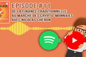 Podcast #11 - De la finance traditionnelle au marché des crypto-monnaies (avec Nicolas Chéron)