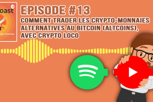 Podcast #13 - Comment trader les crypto-monnaies alternatives au Bitcoin, avec Crypto Loco 💀