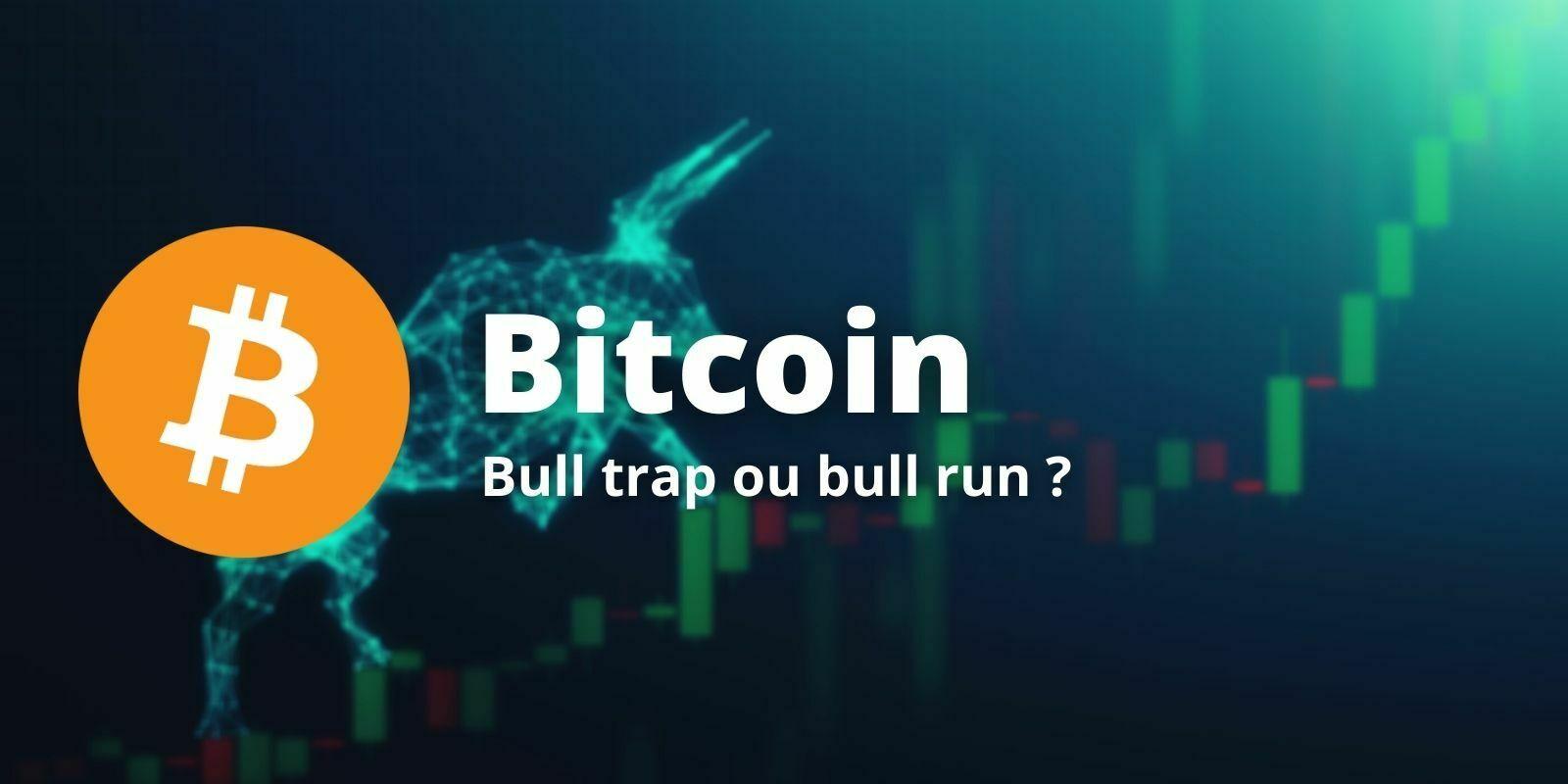 Bitcoin (BTC) - Piège technique haussier ou bull run imminent ?
