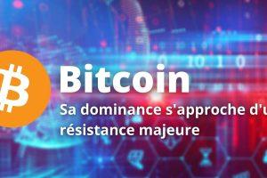 Dominance du Bitcoin (BTC) - À quand l'allègement du leadership ?