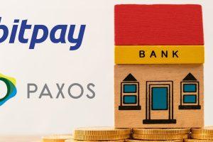 Paxos et BitPay envisagent de créer des crypto-banques aux États-Unis