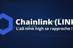 Chainlink (LINK) - Sur le chemin de ses records historiques