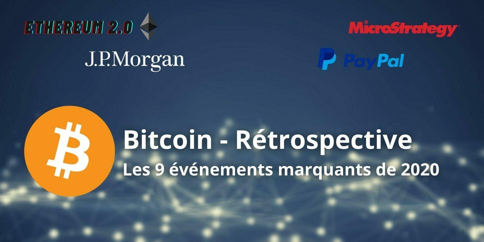 Rétrospective 2020 - Ce qui a marqué le Bitcoin et les cryptomonnaies