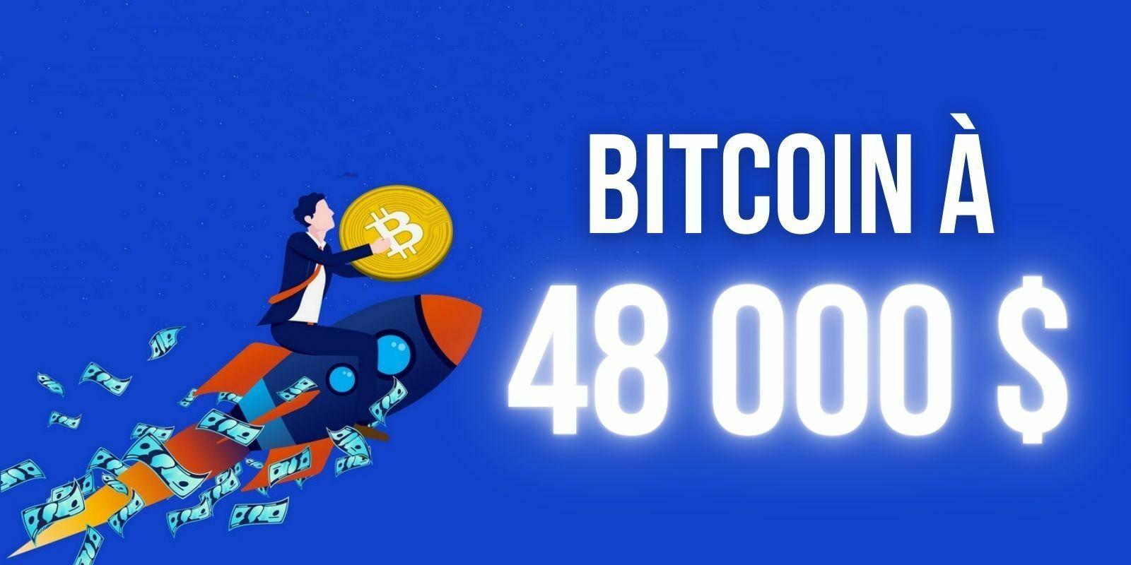 Le Bitcoin (BTC) dépasse les 48000 dollars, les exchanges peinent à faire face