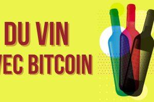 France : ce négociant en Grands Crus booste ses ventes grâce à Bitcoin (BTC)