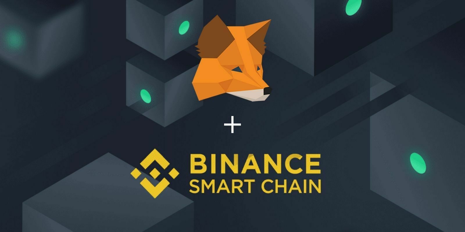 Comment configurer MetaMask pour utiliser la Binance Smart Chain (BSC) ?