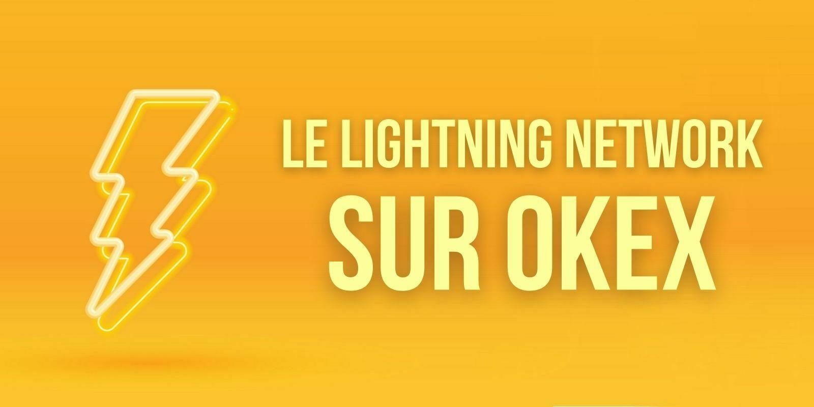 OKEx devient compatible avec le Lightning Network