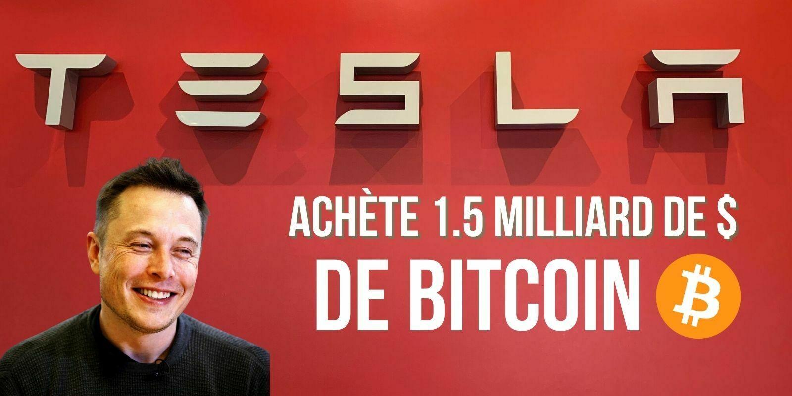 Tesla investit 1,5 milliard de dollars dans le Bitcoin, le cours du BTC explose à la hausse