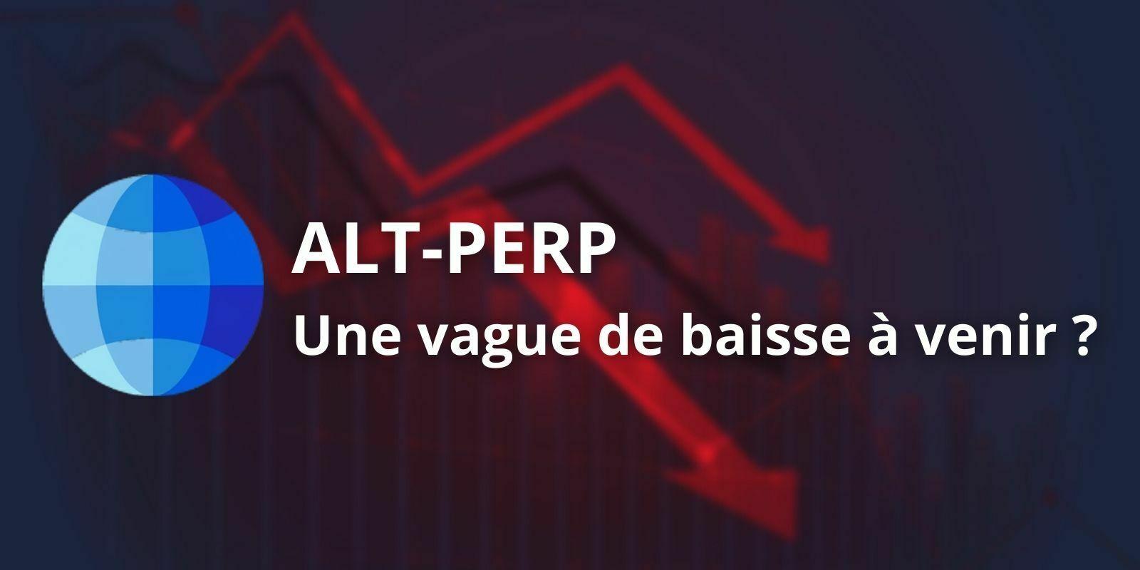 Analyse technique de l'indice ALT-PERP - Une vague de baisse à venir ?