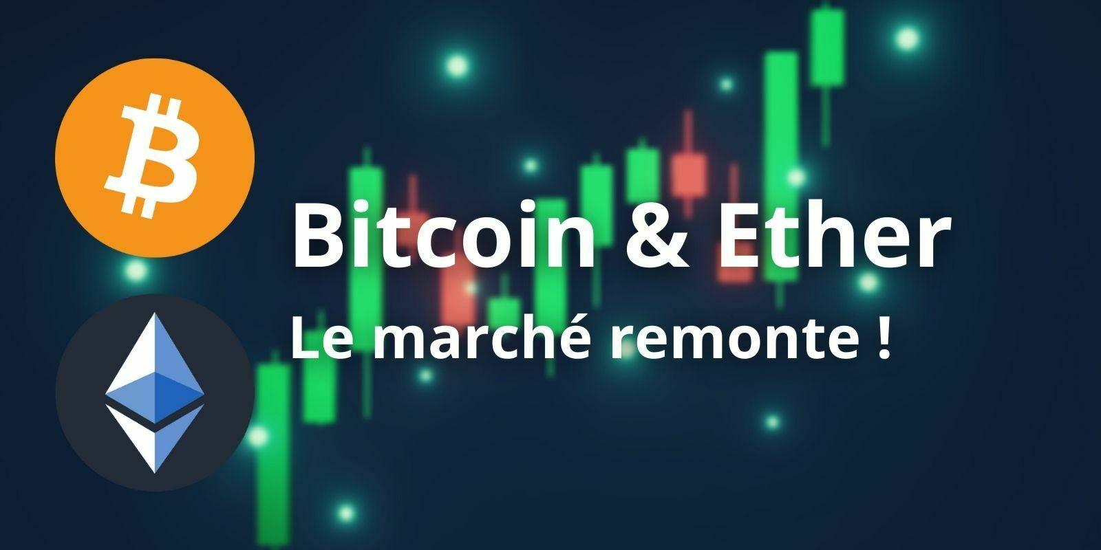 Le Bitcoin (BTC) et l'Ether (ETH) entament leur remontée dans un contexte de consolidation