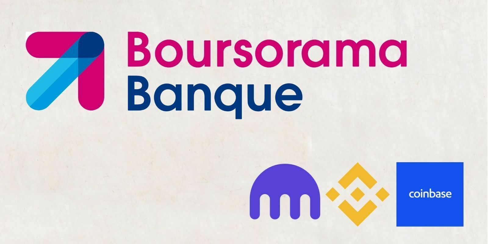 Les clients de Boursorama peuvent désormais relier leurs comptes Binance, Coinbase et Kraken