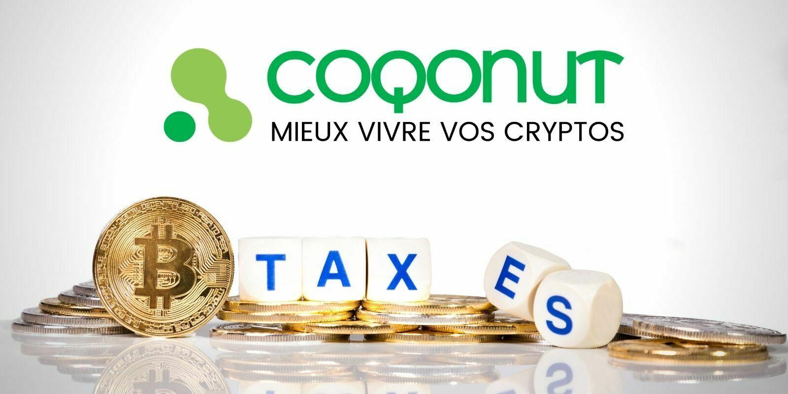 COQONUT, votre meilleur allié pour la fiscalité de vos cryptomonnaies